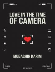 Love in the time of camera