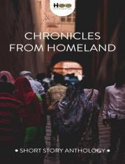 CHRONICLES FROM HOMELAND